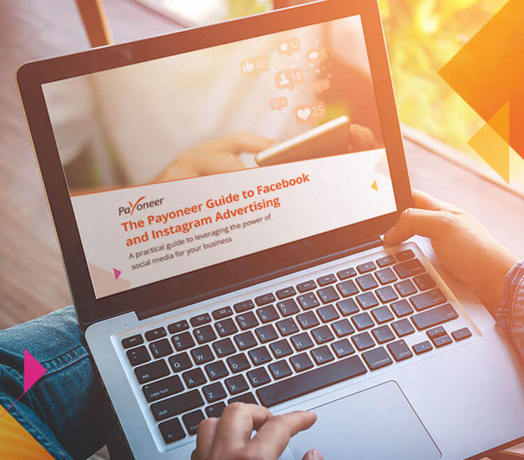 The Payoneer Guide to Facebook and Instagram Advertising
